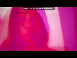 �Webcam Toy� ��� ������ .::]  [::. - ������� [Alex Clare � Too Close] v2. Picrolla